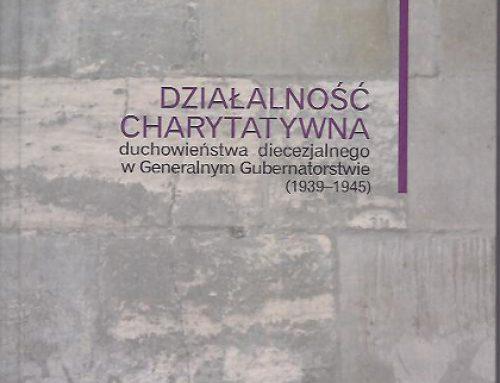 """Promocja książki """"Działalność charytatywna duchowieństwa w Generalnym Gubernatorstwie"""""""
