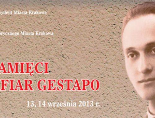 Dzień Pamięci Ofiar Gestapo Kraków 13-14.09.2013