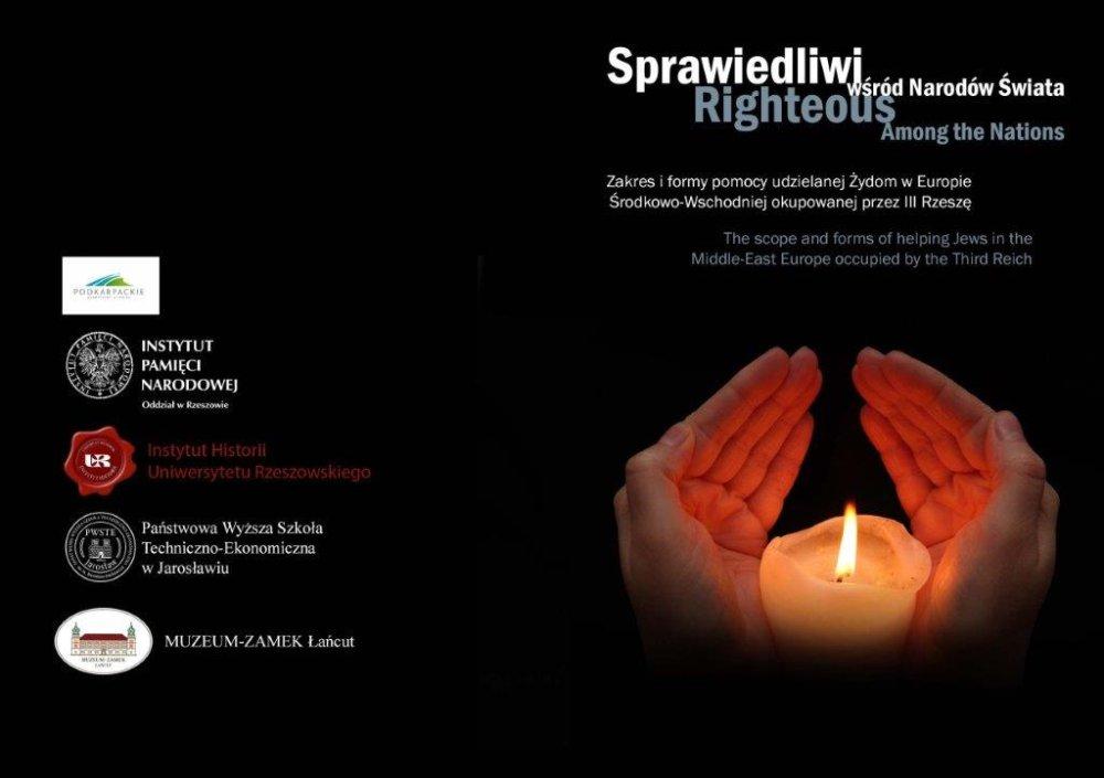 """Międzynarodowa konferencja naukowa """"Sprawiedliwi wśród Narodów Świata - Rzeszów, 24 marca 2014"""