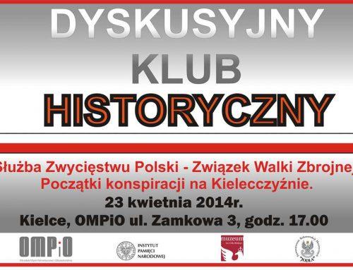 Pierwsze spotkanie Dyskusyjnego Klubu Historycznego w OMPiO Kielce 23.04.2014