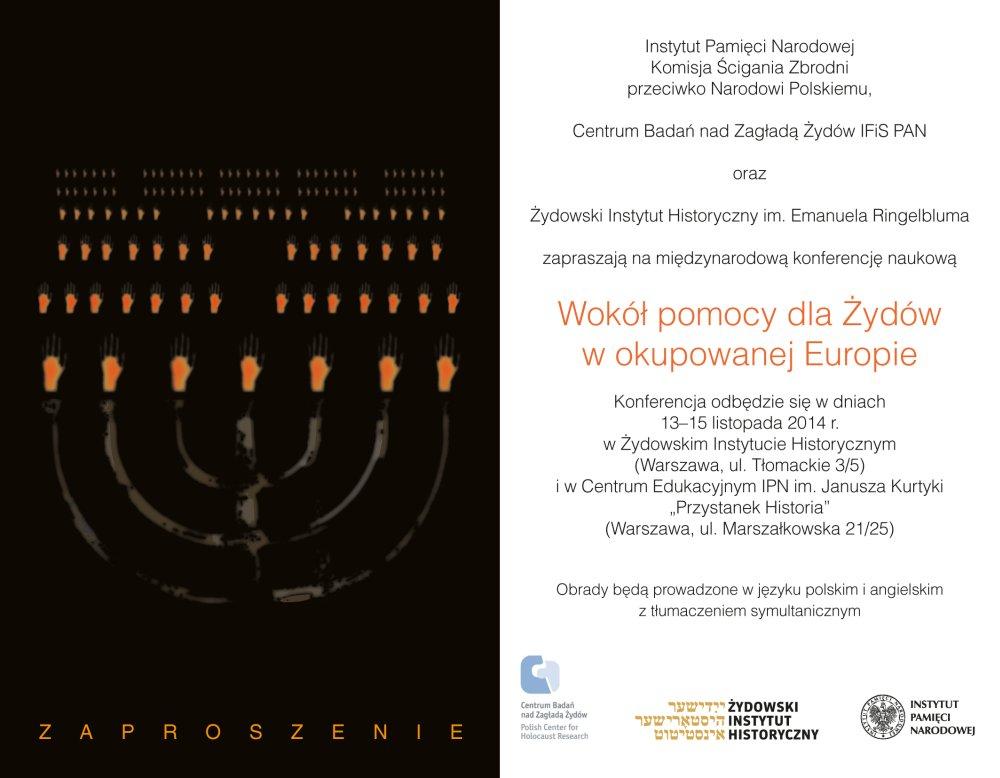 """Wokół pomocy dla Żydów w okupowanej Europie"""" – Warszawa, 13–15 listopada 2014"""